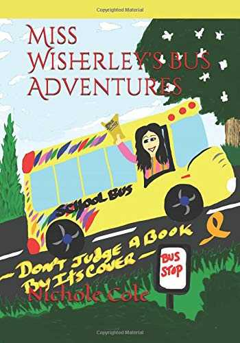 Miss Wisherley's Bus Adventures (1) Don't Judge a Book by its Cover