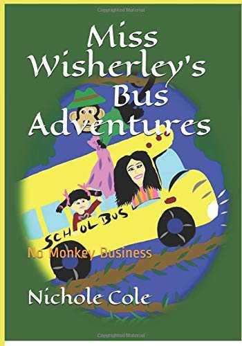 Miss Wisherley's Bus Adventures (3) No Monkey Business