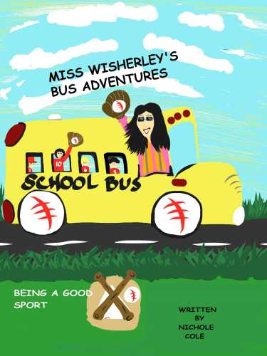 Miss Wisherley's Bus Adventures (4) Being a Good Sport