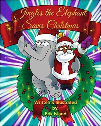 Jingles The Elephant Saves Christmas: Black Santa