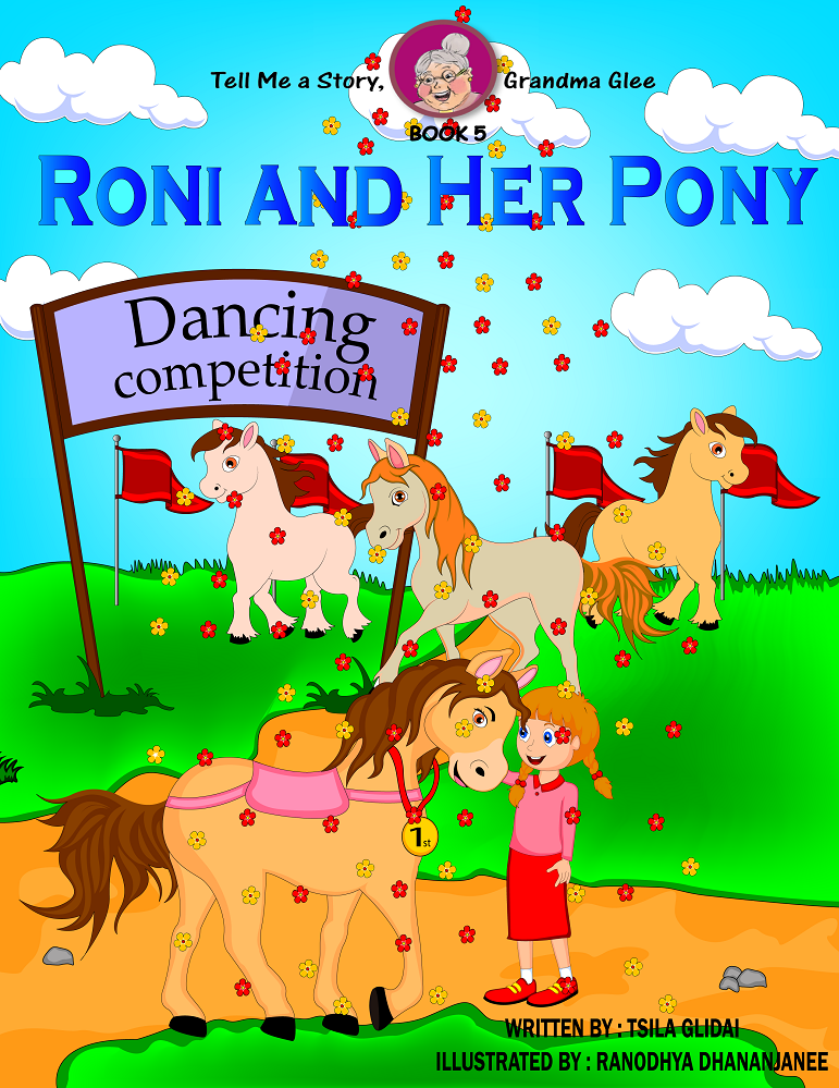 Tell Me A Story, Grandma Glee! (book 5) Roni And Her Pony