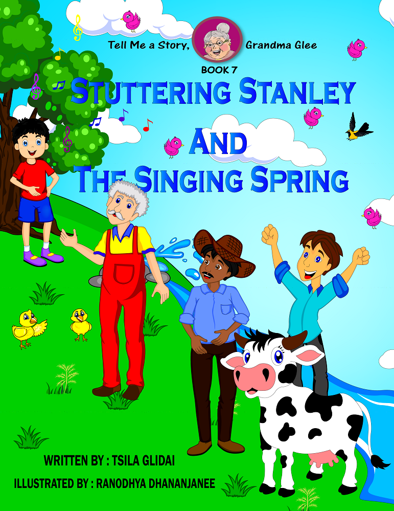Tell Me A Story, Grandma Glee!-book 7- Stuttering Stanley And The Singing Spring