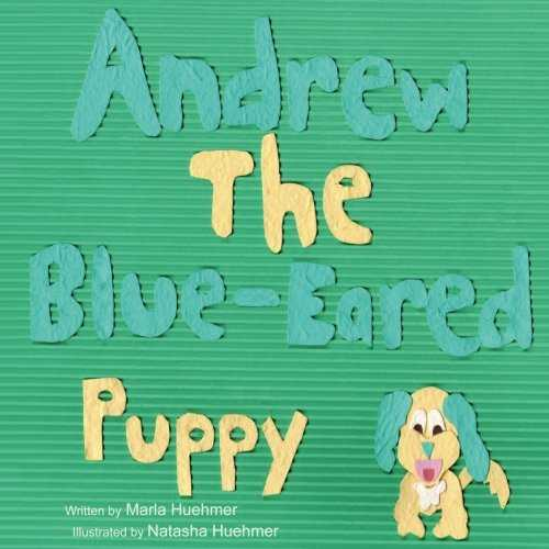 Andrew The Blue-Eared Puppy