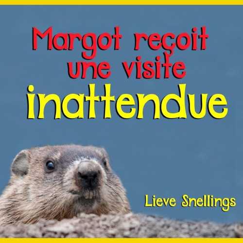 Margot Reçoit Une Visite Inattendue (Margot Gets An Unexpected Visit)